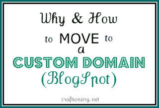 why and how to move to custom domain blogspot blogger