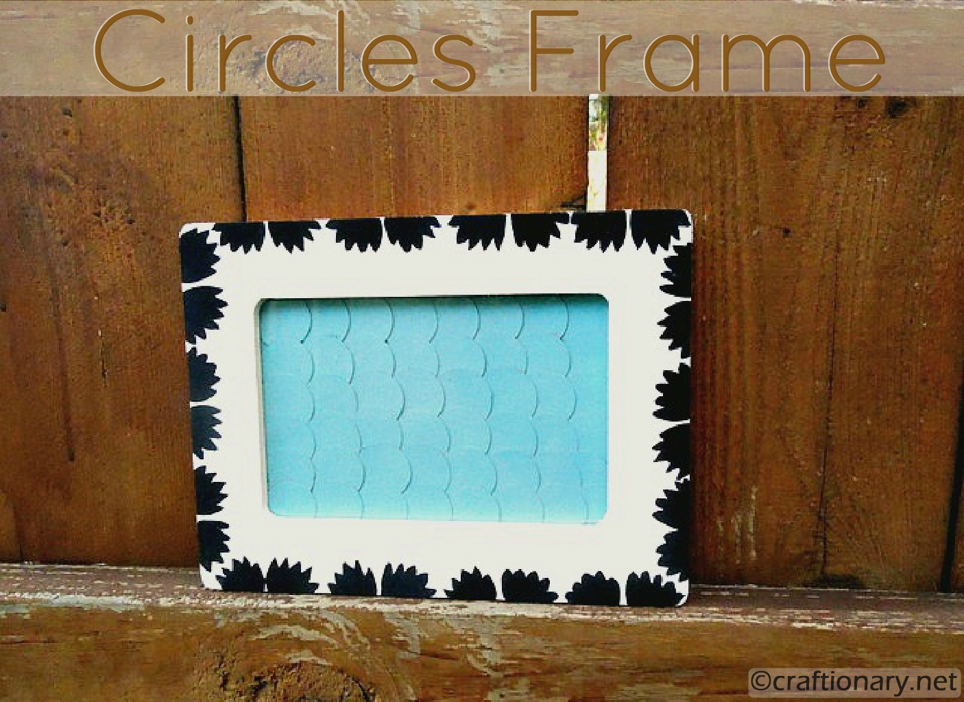 Craftionary circles and paint wooden frame tutorial jeuxipadfo Gallery