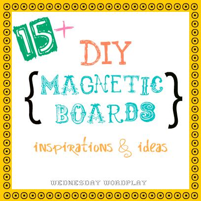 Diy Magnetic Boards